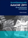 Up and Running with AutoCAD 2011 (eBook): 2D and 3D Drawing and Modeling