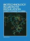Biotechnology in Growth Regulation (eBook)