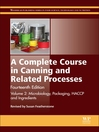 A Complete Course in Canning and Related Processes, Volume 2 (eBook): Microbiology, Packaging, HACCP and Ingredients