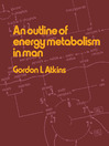 An Outline of Energy Metabolism in Man (eBook)