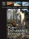 Plant Disturbance Ecology (eBook): The Process and the Response