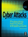 Cyber Attacks (eBook): Protecting National Infrastructure, STUDENT EDITION