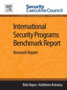 International Security Programs Benchmark Report (eBook): Research Report