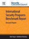 International Security Programs Benchmark Report (eBook): Research Report