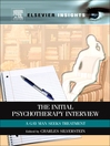 The Initial Psychotherapy Interview (eBook): A Gay Man Seeks Treatment
