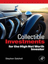 Collectible Investments for the High Net Worth Investor (eBook)