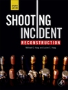 Shooting Incident Reconstruction (eBook)