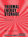 Thermal Energy Storage (eBook): The Report of a NATO Science Committee Conference Held at Turnberry, Scotland, 1st-5th March, 1976