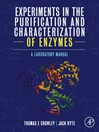Experiments in the Purification and Characterization of Enzymes (eBook): A Laboratory Manual