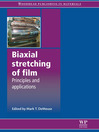 Biaxial Stretching of Film (eBook): Principles and Applications