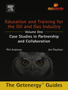 Education and Training for the Oil and Gas Industry (eBook): Case Studies in Partnership and Collaboration: Education and Training for the Oil and Gas Industry