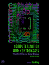 Computerization and Controversy (eBook): Value Conflicts and Social Choices