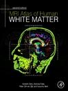 MRI Atlas of Human White Matter (eBook)