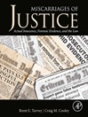 Miscarriages of Justice (eBook): Actual Innocence, Forensic Evidence, and the Law