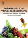 Antioxidants in Food, Vitamins and Supplements (eBook): Prevention and Treatment of Disease