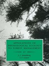 Applications of Physiological Ecology to Forest Management (eBook)