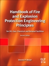 Handbook of Fire and Explosion Protection Engineering Principles (eBook): for Oil, Gas, Chemical and Related Facilities