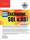 The Best Damn Exchange, SQL and IIS Book Period (eBook)