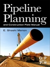 Pipeline Planning and Construction Field Manual (eBook)