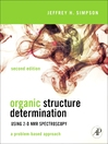 Organic Structure Determination Using 2-D NMR Spectroscopy (eBook): A Problem-Based Approach