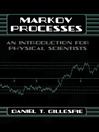 Markov Processes (eBook): An Introduction for Physical Scientists