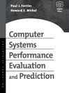 Computer Systems Performance Evaluation and Prediction (eBook)