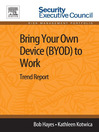 Bring Your Own Device (BYOD) to Work (eBook): Trend Report