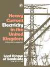 Heavy Current Electricity in the United Kingdom (eBook): History and Development