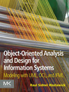 Object-Oriented Analysis and Design for Information Systems (eBook): Modeling with UML, OCL, and IFML