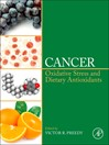 Cancer (eBook): Oxidative Stress and Dietary Antioxidants
