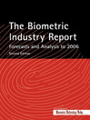The Biometric Industry Report--Forecasts and Analysis to 2006 (eBook)