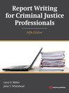 Report Writing for Criminal Justice Professionals (eBook)