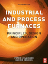 Industrial and Process Furnaces (eBook): Principles, Design and Operation