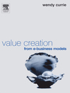 Value Creation from E-Business Models (eBook)