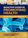 Bioactive Foods in Promoting Health (eBook): Probiotics and Prebiotics