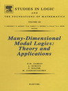 Many-Dimensional Modal Logics (eBook): Theory and Applications: Theory and Applications