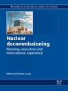 Nuclear Decommissioning (eBook): Planning, Execution and International Experience