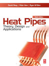 Heat Pipes (eBook): Theory, Design and Applications