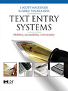 Text Entry Systems (eBook): Mobility, Accessibility, Universality