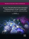 Electroporation-Based Therapies for Cancer (eBook): From Basics to Clinical Applications