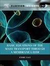 Basic Equations of the Mass Transport through a Membrane Layer (eBook)