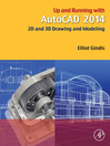 Up and Running with AutoCAD 2014 (eBook): 2D and 3D Drawing and Modeling
