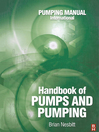 Handbook of Pumps and Pumping (eBook): Pumping Manual International