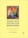 Signals and Systems for Bioengineers (eBook): A MATLAB-Based Introduction