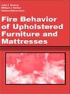 Fire Behavior of Upholstered Furniture and Mattresses (eBook)