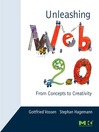 Unleashing Web 2.0 (eBook): From Concepts to Creativity