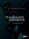 IT Manager's Handbook (eBook): The Business Edition: The Business Edition