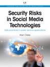 Security Risks in Social Media Technologies (eBook): Safe Practices in Public Service Applications