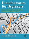 Bioinformatics for Beginners (eBook): Genes, Genomes, Molecular Evolution, Databases and Analytical Tools