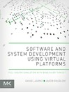 Software and System Development using Virtual Platforms (eBook): Full-System Simulation with Wind River Simics